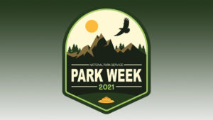 Illustrated mountain, sun, and eagle fly over text: National Park Week 2021. Ranger hat at base.